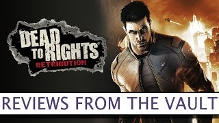 Dead to Rights: Retribution (2010) - Reviews From The Vault - Platform32