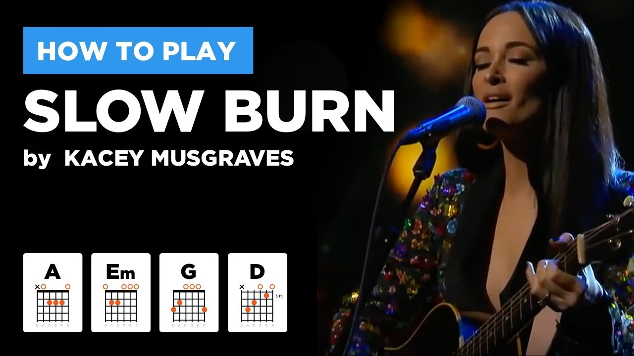 Slow Burn Kacey Musgraves Guitar Lesson W Chords Easy No