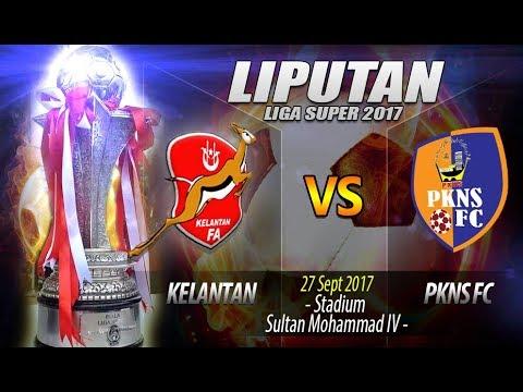 Liga Super 2017: Rangkuman Penuh KEL (0) Vs PKNS FC (0)