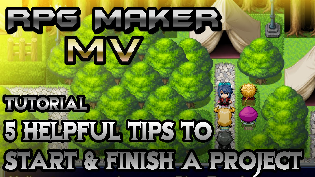 RPG Maker MV Tutorial: 5 Helpful Tips to Start & Finish Your Game!