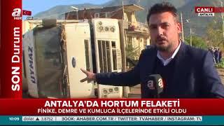 Antalya'da Hortum Felaketi .