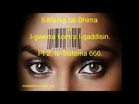 02.  Il-Marka tal bhima -  Is- Sistema 666