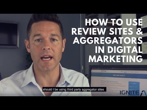 How To Use Review Sites  Aggregators In Digital Marketing