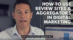 How To Use Review Sites & Aggregators In Digital Marketing