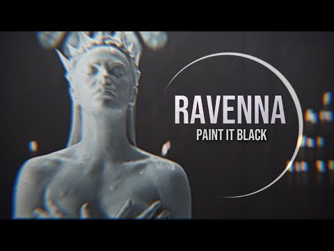 Ravenna || Paint It Black