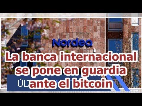 La banca internacional se pone en guardia ante el bitcoin