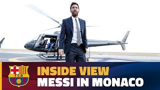 [BEHIND THE SCENES] Twelve hours in Monaco with Messi