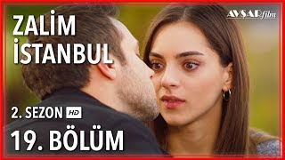 Zalim İstanbul 19. Bölüm (Tek Parça)