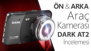 DARK FullHD Araç Kayıt Sistemi Ön ve Arka Kameralı  AT2 !