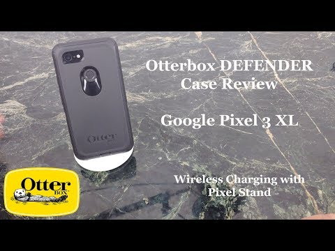 Otterbox Defender Case Review for Google Pixel 3 XL