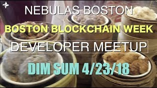 Developer's About Building Dapps On Nebulas - Nebulas Boston Blockchain Week Dim Sum Breakfast