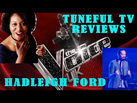 The Voice - HADLEIGH FORD - Blind Audition Review