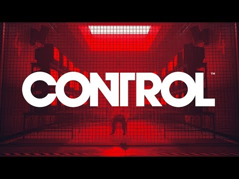 Control - Gameplay Trailer - Out on 27/08/2019 (PEGI)