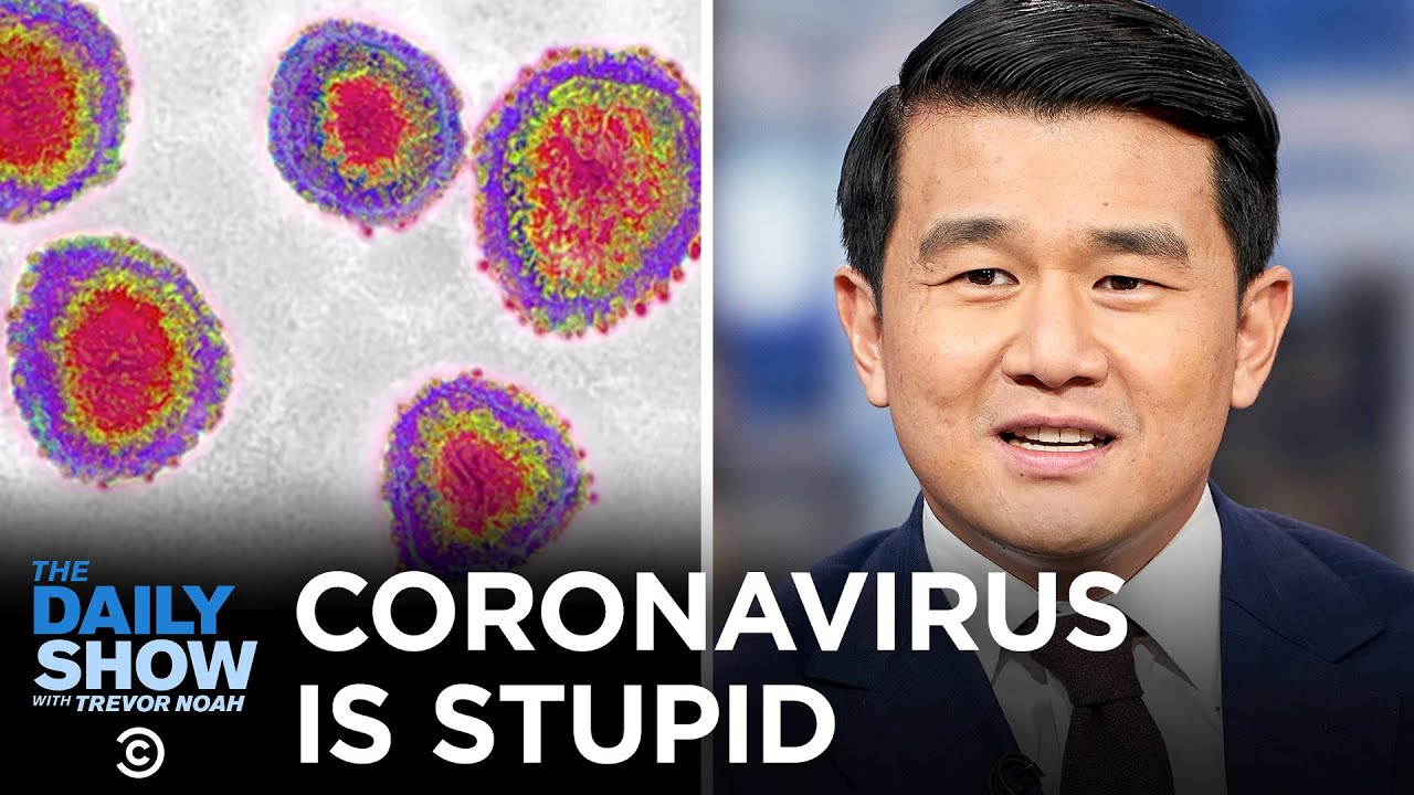 Everything Is Stupid - Coronavirus Misinformation & Racism | The Daily Show