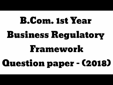 B.Com. 1st Year Business Regulatory Framework 2018