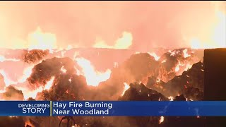 Crews Will Let Hay Fire Near Woodland Burn Itself Out