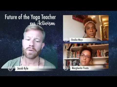 FUTURE OF THE YOGA TEACHER // LIVE PANEL DISCUSSION 1 // On Activism & Teaching Yoga