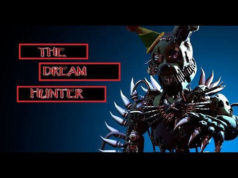 "[C4D/FNaF]/""The Dream Hunter""// (i'm so sorry)/ Song By: Imagine Dragons/."