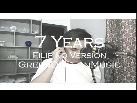[ Lukas Graham ] 7 Years - Filipino/Tagalog Version