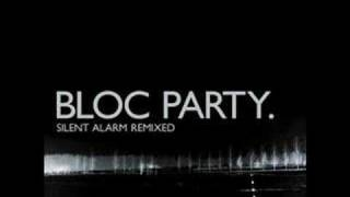 Bloc Party Positive Tension Remix