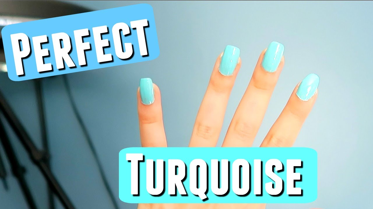 FINALLY FOUND THE PERFECT TURQUOISE NAIL POLISH! - YouTube