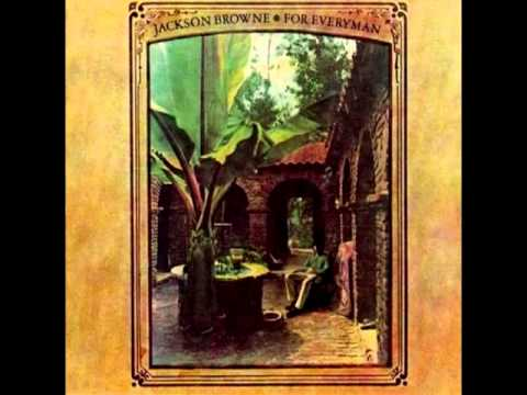 Jackson Browne - For Everyman [Full Album] 1973