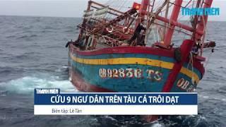 Cứu ngư dân trên tàu cá trôi dạt gần đường phân định Vịnh Bắc Bộ