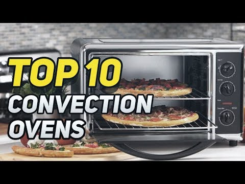 ▶️  Best Convection Ovens In 2018