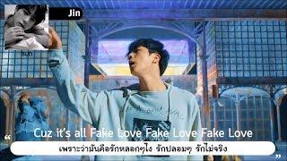 THAISUB︱BTS (방탄소년단) - FAKE LOVE