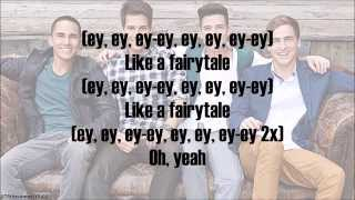 Big Time Rush - Tonight Is A Fairytale (with lyrics)