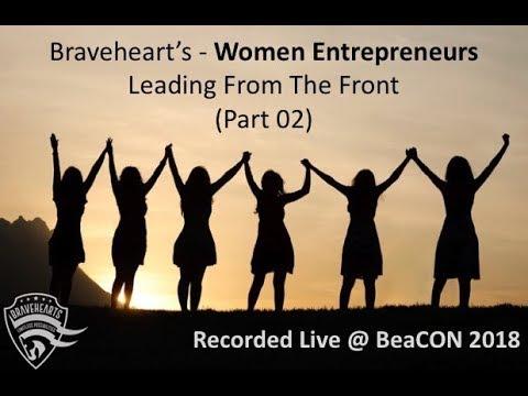 Braveheart's Women Entrepreneurs   Leading From The Front Part 02