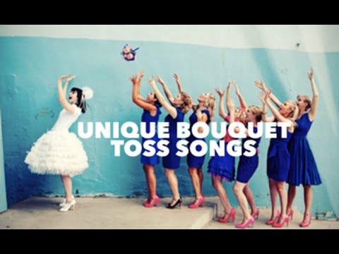 Unique Bouquet Toss Song Suggestions Video