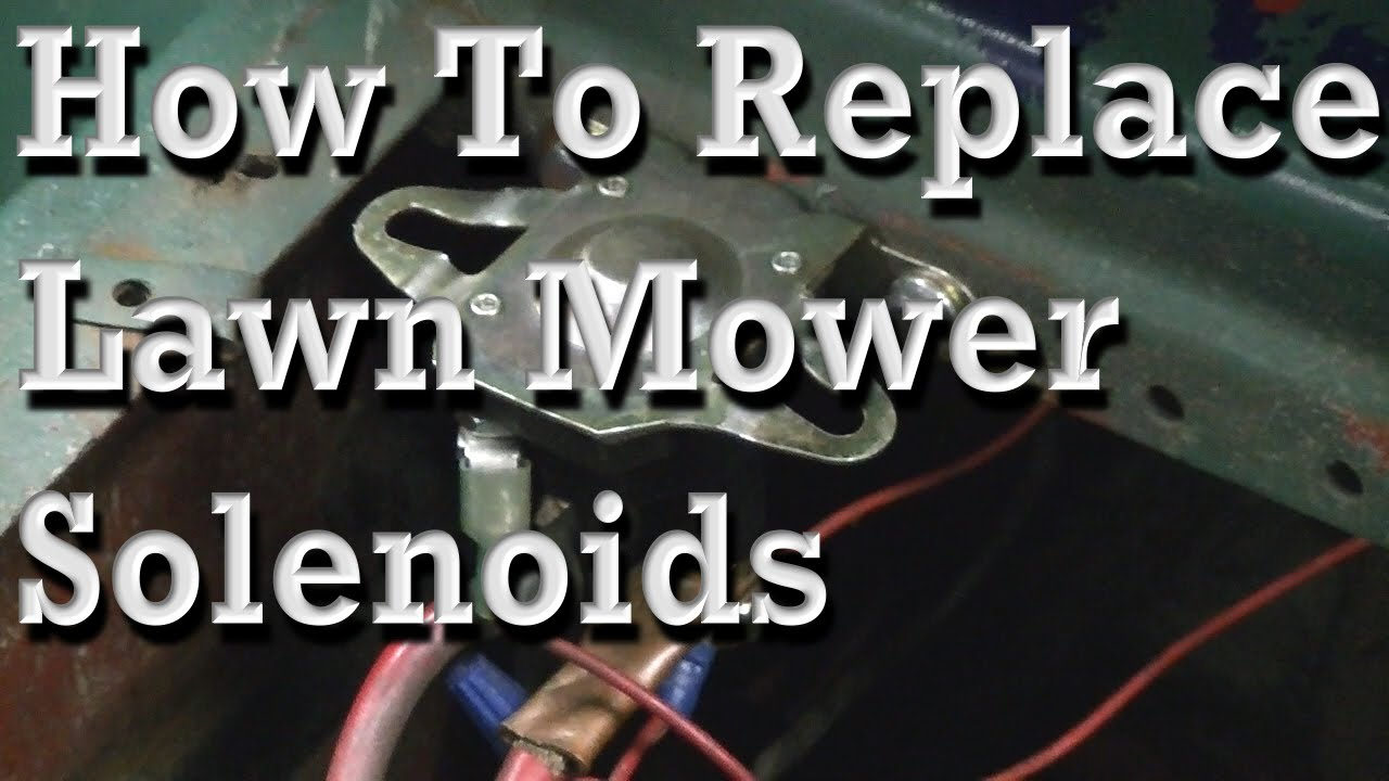 How to Replace Lawn Mower Solenoids With Wiring Diagram YouTube