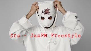 Cro - JAM FM Freestyle