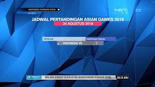 Download Video Jadwal Pertandingan Asian Games 24 Agustus 2018 MP3 3GP MP4
