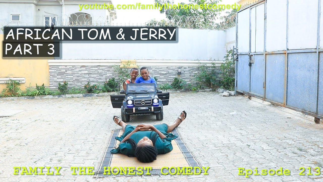 FUNNY VIDEO | AFRICAN TOM & JERRY| (Family The Honest Comedy) (Episode 213)