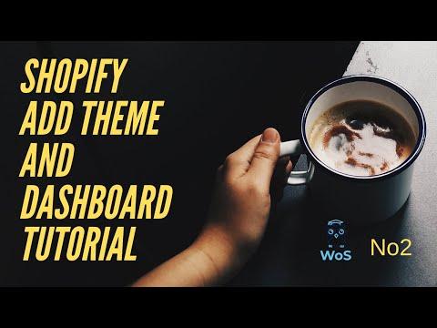 Shopify tutorial No2   Shopify add free theme and dashboard/main menu tutorial 2019/2020 thumbnail