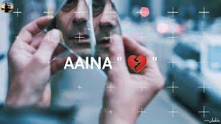 Har Aaina Toota Lage Hai💔 || Whatsapp Status Video