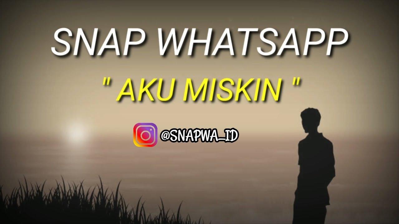 Snap Whatsapp Aku Miskin Kata Kata Sedih Youtube