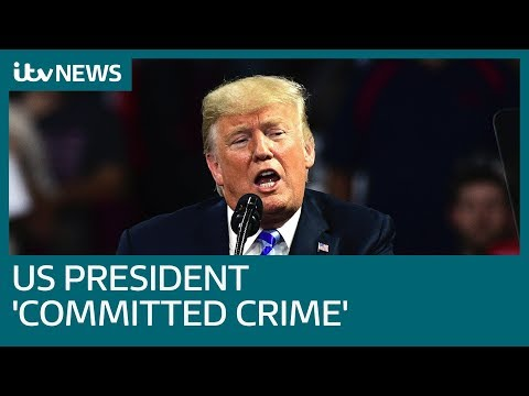 'The president committed a crime', Michael Cohen's lawyer says | ITV News