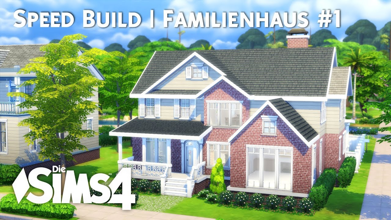 Die Sims 4  Speed Build  Familienhaus #1 - YouTube