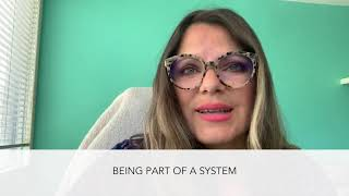 BEING PART OF A SYSTEM