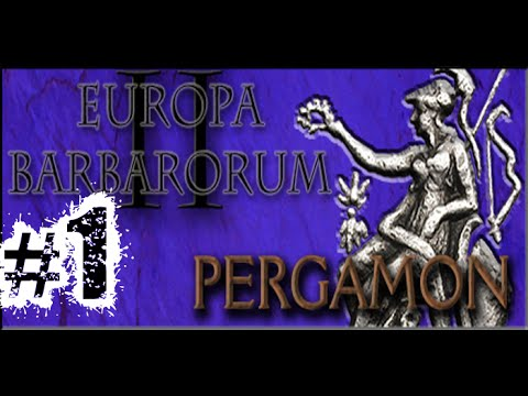 Medieval II Total War: EBII Mod ~ Pergamon Campaign Part 1, Empire Building