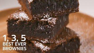 1, 3, 5 Best Ever Brownies