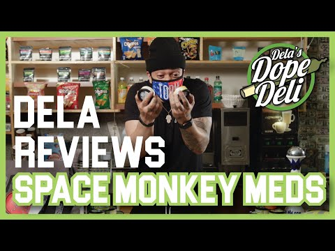Dela's Dope Deli Reviews Space Monkey Meds