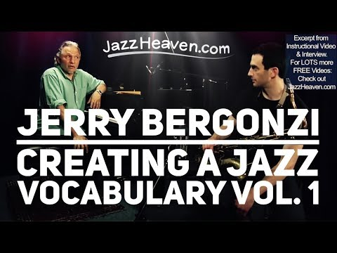 *How to Play Jazz Exercises* Jerry Bergonzi on his Teaching Style JazzHeaven.com Video Excerpt