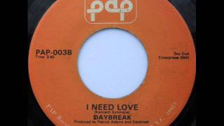 "Daybreak ""I Need Love"""