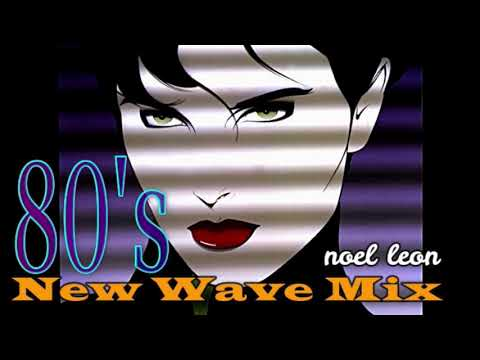 80's Best New Wave Hits Mix - Dj Noel Leon