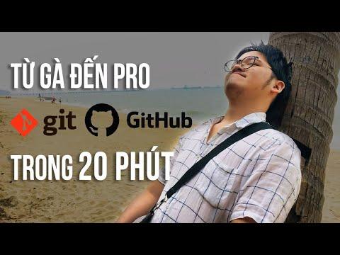 tài liệu học hack từ cơ bản tới nâng cao - Từ gà tới pro Git và Github trong 20 phút - Tự học Git siêu tốc