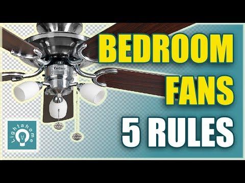 Bedroom Fans, 5 Rules Of Choosing A Bedroom Ceiling Fan